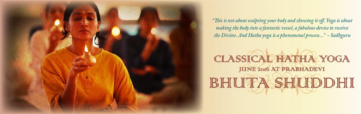 Bhuta Shuddhi - Purification of The Elements | June 12, 2016 | Prabhadevi | Mumbai