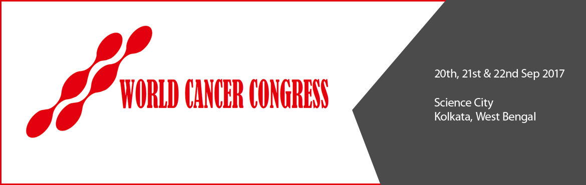 Book Online Tickets for World Cancer Congress - 2017, Kolkata.  The World Cancer Congress is an award winning conference that is now acknowledged by the global cancer community as the leading international event in cancer implementation science. Delegates thrive on its programme\'s stimulating and inno