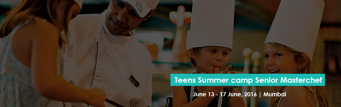 Teens Summer camp Senior Masterchef