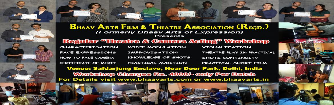 Book Online Tickets for Regular Film and Theatre Acting Workshop, NewDelhi. REGULAR THEATRE & CAMERA ACTING WORKSHOP(For Both Fresher & Experienced)Theatre not only helps learn acting, but it also helps you to learn teamwork, it makes you disciplined, improves your body language and teaches you how to face audience.