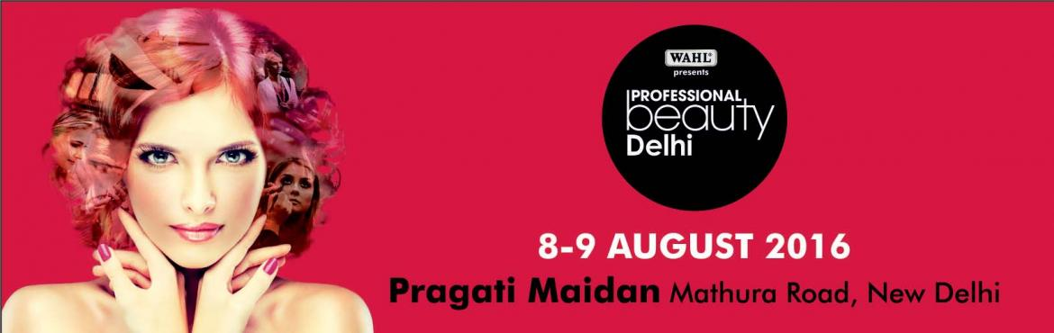 Book Online Tickets for Professional Beauty Delhi, NewDelhi. Welcome To PROFESSIONAL BEAUTY INDIA Professional Beauty is one of the leading beauty trade show organisers in the world with 13 shows in 7 countries with some of the best known hair, skin, make-up, nails, spa and furniture brands from around th