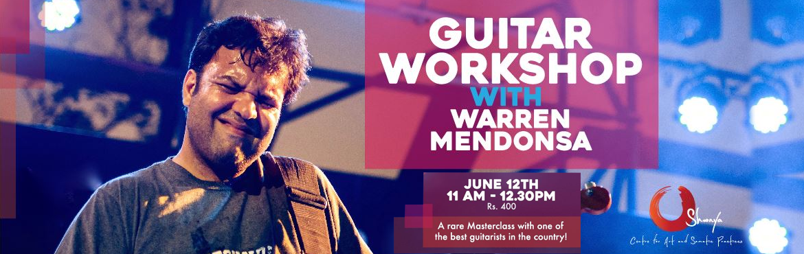 Guitar Workshop with Warren Mendonsa