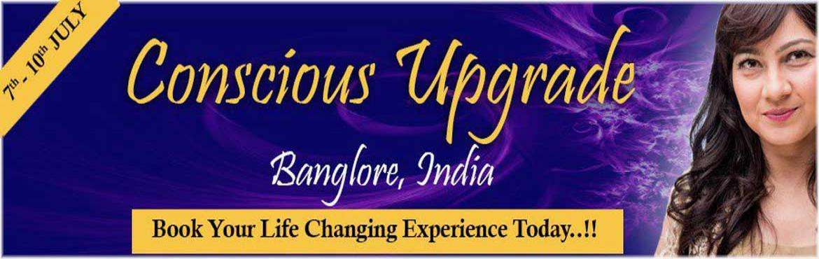 Book Online Tickets for Conscious Upgrade Transmission Week, Bengaluru. International author and Awakening Facilitator Sidra Jafri has transformed thousands of lives with her work. The Awakening Principles have brought great structural change, to which brings us to the next stages of our journey.  Conscious Upgrade