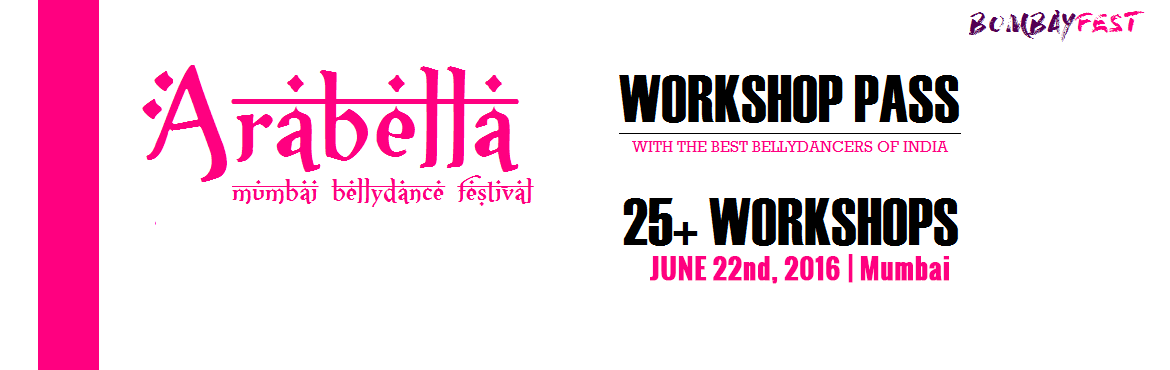 Arabella: Mumbai BellyDance Festival June22nd