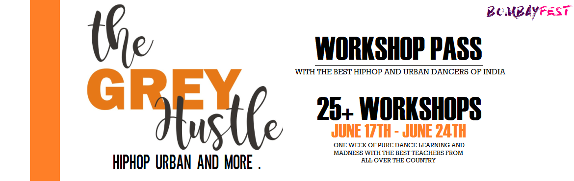 Book Online Tickets for The Grey Hustle : Hip-Hop Urban Culture , Mumbai. Say Hello to the Faculty Line-Up of Teachers and Artists. BombayFest : The Grey Hustle : Hip-Hop Urban Culture Fest Thankful to each one of them !! There could be more additions !!Bombay you Ready ??? June17th - June 25th