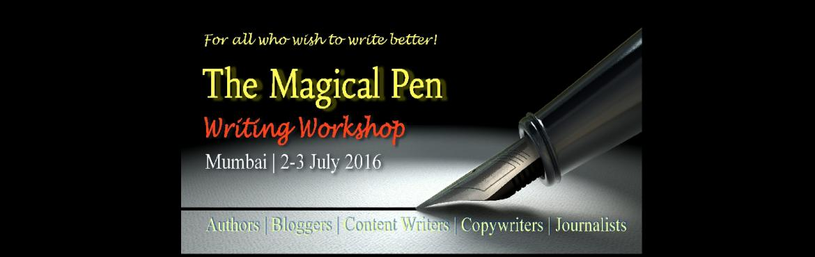 The Magical Pen: Writing Workshop