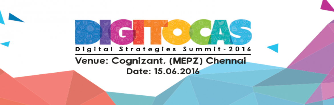 DIGITOCAS - Digital Marketing Summit in Chennai