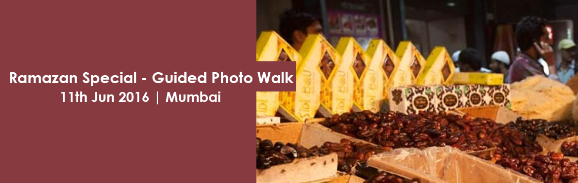 Ramazan Special - Guided Photo Walk at Mohammed Ali Road