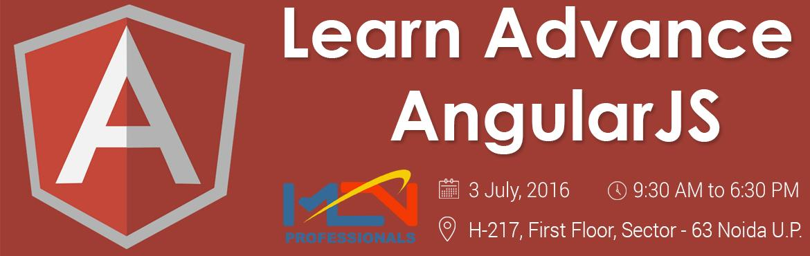 Book Online Tickets for Learn Advance AngularJS, Noida. Introduction to AngularJS  1. What does AngularJS do for me?  2. Who controls AngularJS?  3. How can I get AngularJS?  Our first AngularJS application  1. A basic application  2. How to use Model?  3. How to use Con