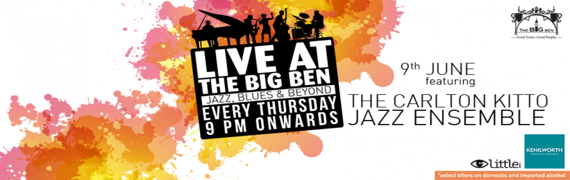 Book Online Tickets for Live Jazz,Blues, Beyond @ The Big Ben, K, Kolkata. 1:1 offer on selected brands from 9pm onwards.