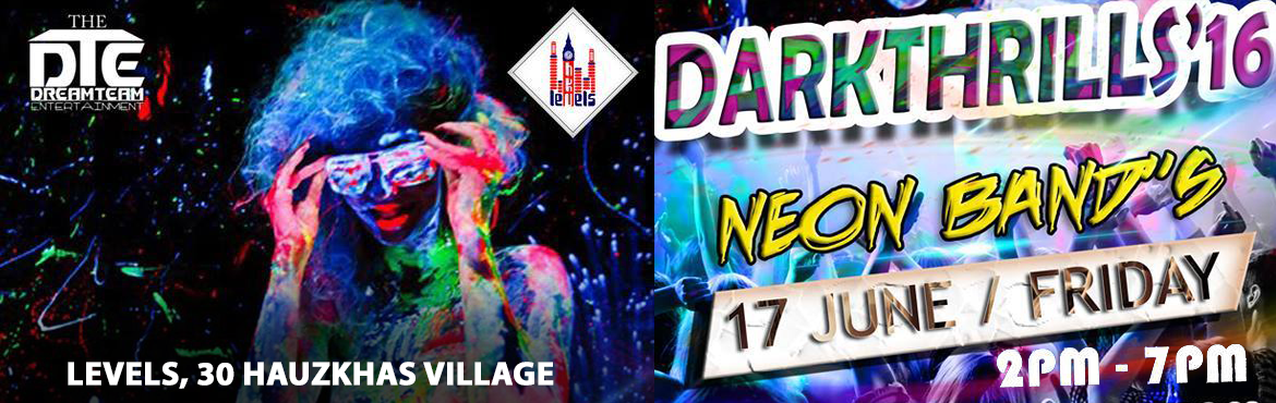 Book Online Tickets for DARKTHRILLS 16, NewDelhi.                       ★ THE DREAMTEAM ENTERTAINMENTS ★★ Finally Present\'s The Most Craziest and awaited party Of this Month ★★ DARK THRILLS' 2K16 ★★ This Party Promises you Ultimate Craziness, Fun , and the coolest Level of
