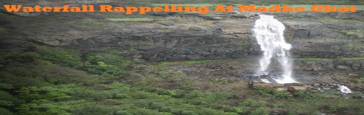 Book Online Tickets for Madhe Ghat Waterfall Rappelling, Pune. Waterfall rappelling in Madhe Ghat will transport you to a parallel world teeming with unlimited adventures and excitement galore! Imagine scouring down a rapidly streaming waterfall from 120ft with slippery rocks and thick green vegetation all aroun