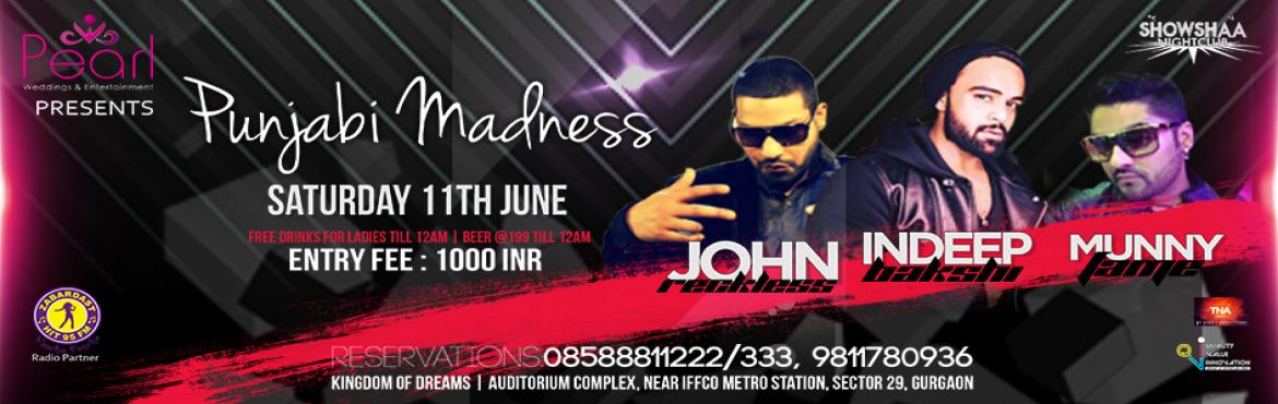 Book Online Tickets for Punjabi Madness with Indeep Bakshi, Gurugram. Brief Synopsis: From the people who brought you one of the biggest \'Bollywood Dandiya Raas\' at Kingdom Of Dreams (2013, 2014 & 2015), now Pearl Weddings & Entertainment bring you Punjabi Madness \' 2016!!   Organizer's name: Pearl Wed