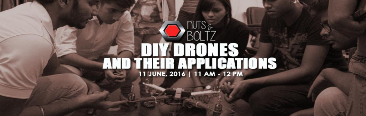 Book Online Tickets for DIY Drones and their Applications, NewDelhi. 'DIY Drones' are great for enthusiasts who would like to jump into making UAV/Quad copter/Drone. Quadcopter, also called a Quadrotor helicopter, is a rotary-wing aircraft with four rotors which has marked its interests for the benefit of