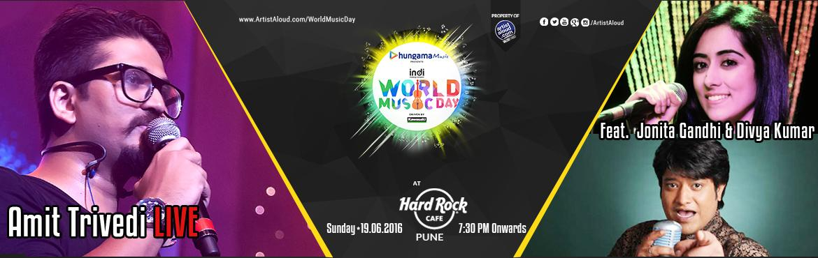 Book Online Tickets for World Music Day with Amit Trivedi Live, Pune. ARTISTS Amit Trivedi  Amit Trivedi has come a long way from being Indian film music\'s most talked about \'new-kid-on-the-block\' who composed for \'Aamir\' to one of the most loved and respected composers of Bollywood. He is a full time composer and