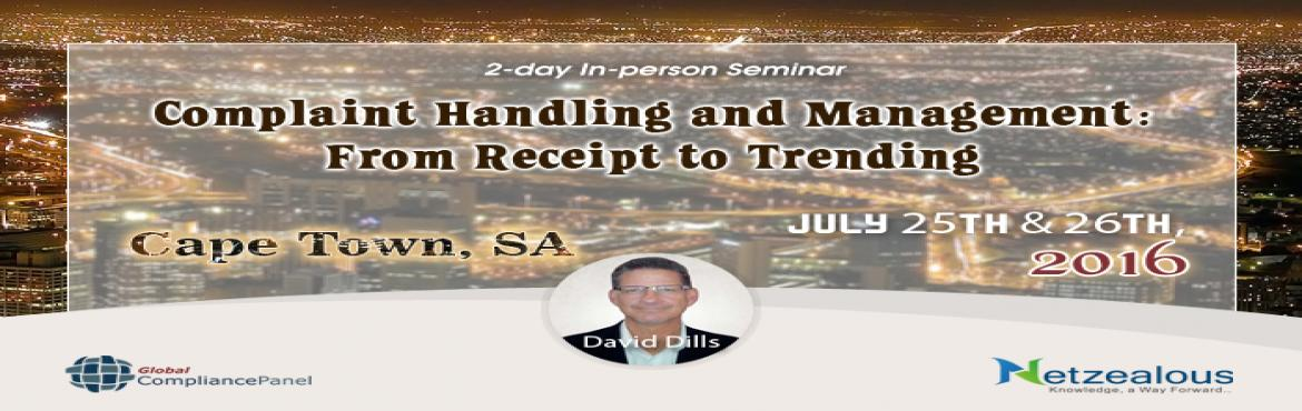 Book Online Tickets for Cape Town Seminar on Complaint Handling , Cape Town. Course \