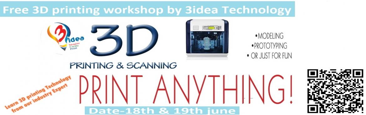 3D Printing Worksop by Industry expert