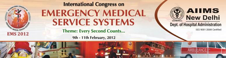 Book Online Tickets for International Congress on Emergency Medi, NewDelhi.                                                      Welcome to EMS 2012