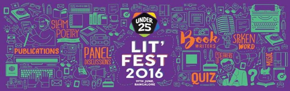 Book Online Tickets for The Under 25 Lit Fest 2016, Bengaluru. EVENT DETAILS  THE UNDER 25 LIT\' FEST 2016   After the massive success of the Under 25 Summit, the team decided to focus on creating events that enable the growth of niche communities. We are bringing to you The Under 25 Lit' Fe