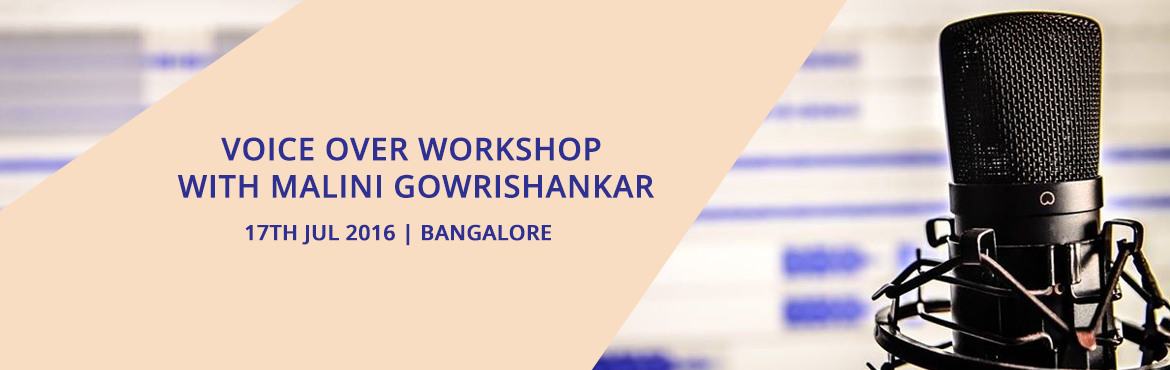Book Online Tickets for Voice over Workshop with Malini Gowrisha, Bengaluru. Malini Gowrishankar, is an established voice-over / dubbing artist in Bangalore, primarily lending her voice for Tamil/English projects. She has experience voicing for hundreds of hours of e-learning, Telephone IVRs and several radio/TV commercials,