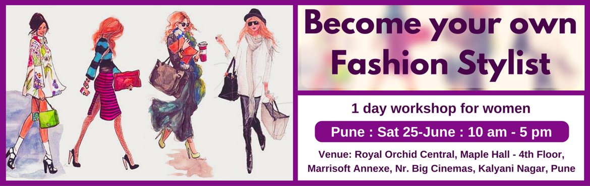 Become Your Own Fashion Stylist (Pune 25 June)