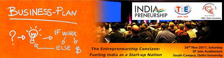 Book Online Tickets for Entrepreneurship Conclave - Fueling Indi, NewDelhi. IndiaPreneurship™ in collaboration with The Indus Entrepreneurs (TIE) and the Entrepreneurship Cell of Faculty of Management Studies is organizing an Entrepreneurship Conclave themed on – Fueling India as a Start-up Nation.