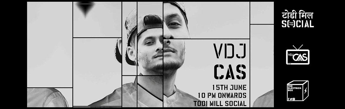 Book Online Tickets for VDJ Cas at Todi Mill Social, Mumbai. VDJ Cas is one of Disc Jockey Mag\'s Artist towatch out for in 2016 & he is India\'s youngest Audio - Visual Hip Hop & Trap DJ.His DJ\'ing career started in 2010 when his major influences in music consisted of major rap & Hip