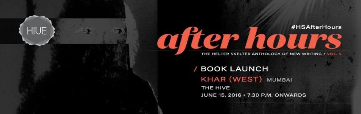 After Hours: Helter Skelter Book Launch (KHAR)