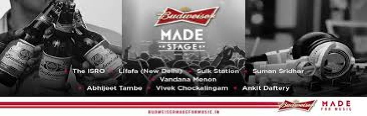 Book Online Tickets for Budweiser  MADEStage , Mumbai. Home NewsLocal     Budweiser MADE Stage : A Fantastic New Platform For Upcoming    In an effort to promote local talent across India, the folks at Budweiser will work with an eclectic mix of musicians and artistes across the country enabling the
