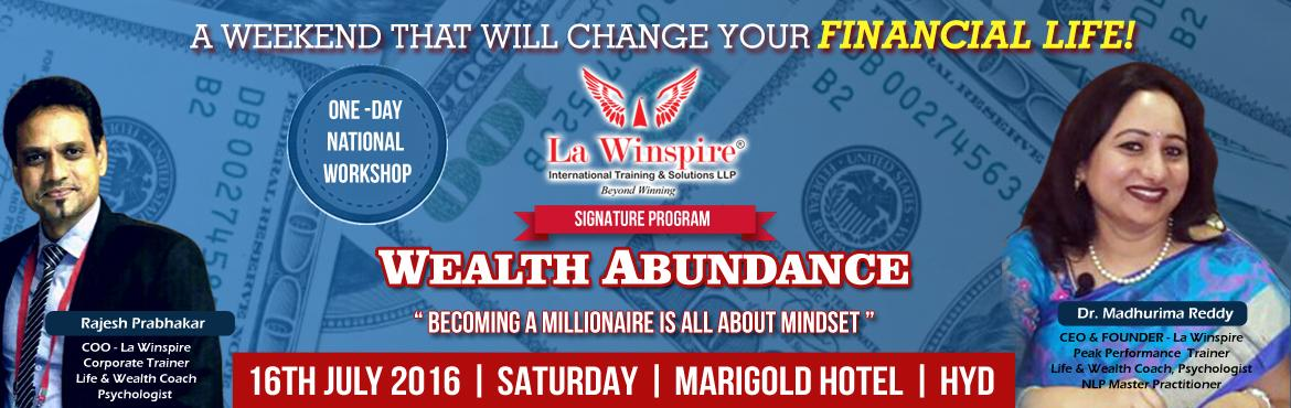 Book Online Tickets for WEALTH ABUNDANCE, Hyderabad.
