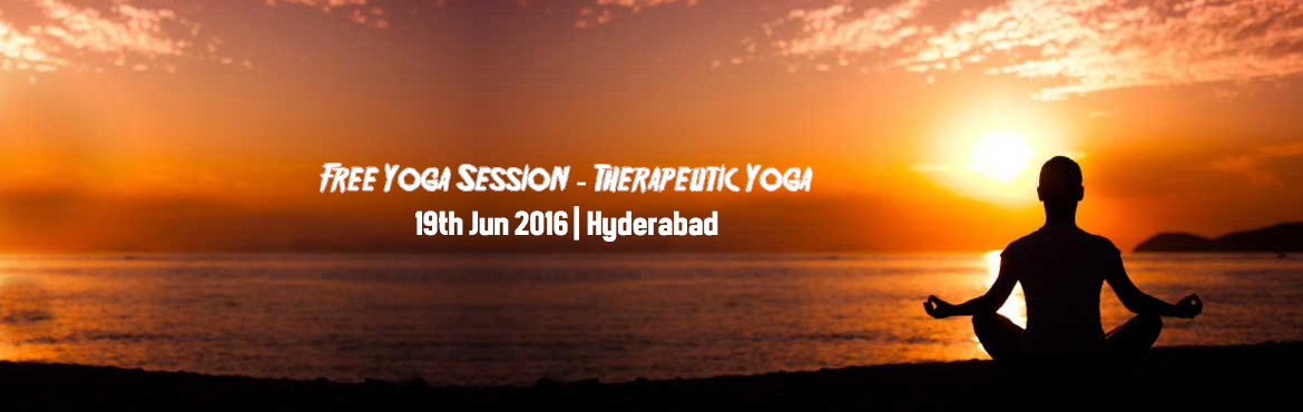 Book Online Tickets for Free Yoga Session - Therapeutic Yoga, Hyderabad.  Traditional Yoga - Balkampet, S.R Nagar coducts free yoga session for 2 hrs on 19th June 2016. Please join and practice Therapeutic yoga. Time is not yet finalized. Please register your name and preferred time here http://goo.gl/forms/NHyy