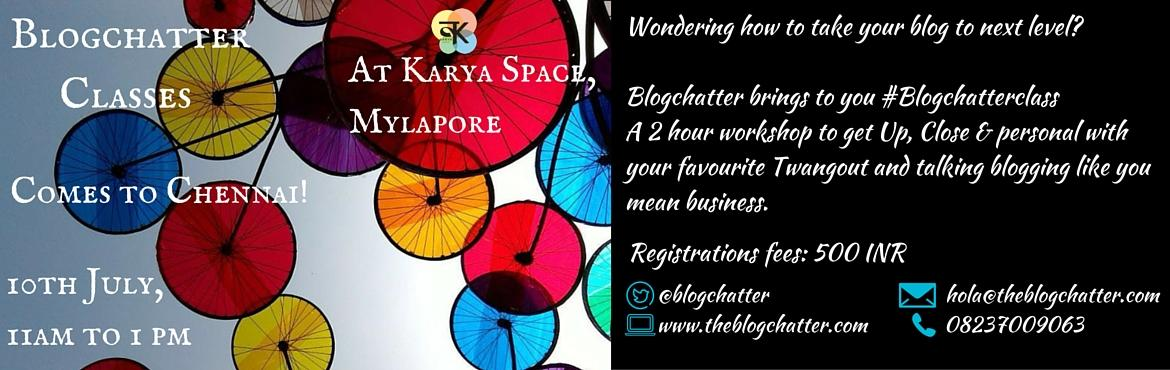 Blogchatter Classes Chennai