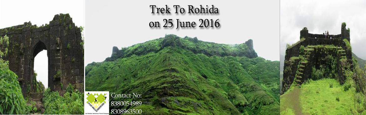 Book Online Tickets for Trek To Rohida Fort, Bhor. RohidaRohida or Vichitragad is a fort situated about 15 km from Bhor village. It is one of the south most forts in Pune district. Rohida is barren in summer or winter but with monsoon it is filled with lush green grass.Rohida is famous for torr
