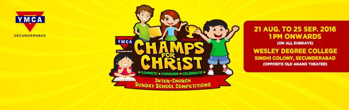 Book Online Tickets for YMCA - Champs for Christ | Season 2 , Secunderab. An annual Inter-Church Sunday School Competition for kids of the age group 3-17 years. There are specific competitions for Sunday School teachers as well. Register here! For rules and regulations of the events, check our website - www.champsforc