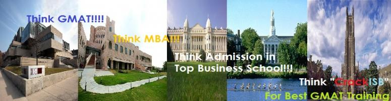 Think MBA!! Think CrackISB!!! - Weekend GMAT training for working professionals