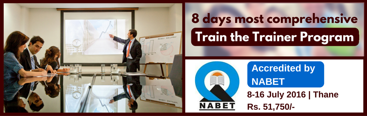 Book Online Tickets for Train the Trainer (8 days most comprehen, Thane. Program Details   Image Consulting Business Institute (ICBI) offers the most comprehensive Train the Trainer program covering the following topics:   Public Speaking and Presentation Skills Training and Delivery Skills Goal S