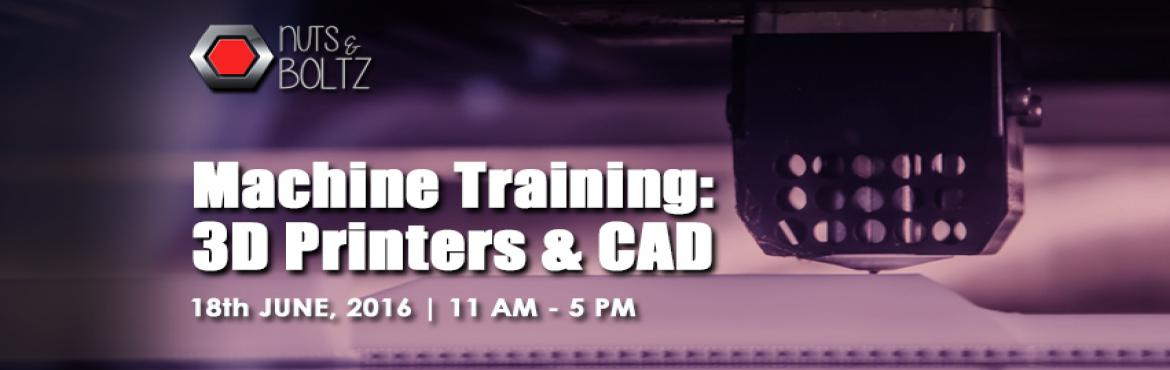 Machine Training: 3D Printers and CAD