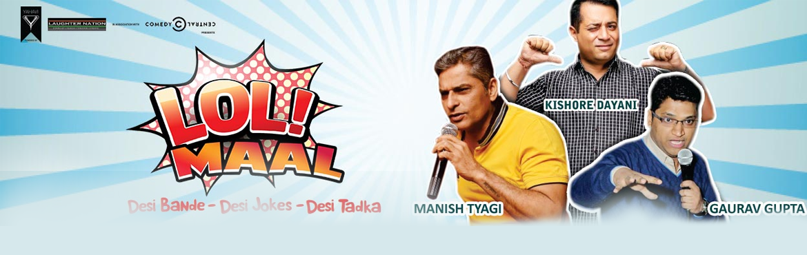 Book Online Tickets for Lol Maal - Desi Style Hinglish Comedy, NewDelhi. LOL-MAAL, A Hinglish Stand Up Comedy Show, takes you on a laughter trip like never before. The show touches various aspects of day to day life and dwells into various facets of life in India, especially in Delhi. 2 Comedians and a Host are set to kee