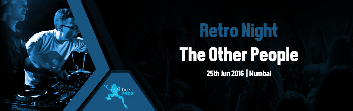 Book Online Tickets for Retro Night with The Other People at Blu, Mumbai. ArtistMain Artist : The Other PeopleThe Other People With eight years of professional performances under their belt, \'The Other People\' is India\'s pop/rock sensation. With playing a pied range of popular covers, this six-member band has been makin
