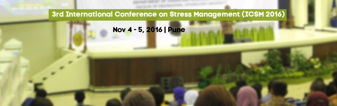 Book Online Tickets for 3rd International Conference on Stress M, Pune. International Stress Management Association ( ISMA) and Simhgad Institute of Management(SIOM), Pune are jointly organizing 3rd International Conference on Stress Management (ICSM2016) from 4th to 5th November 2016 at SIOM campus, Pune, India. ww
