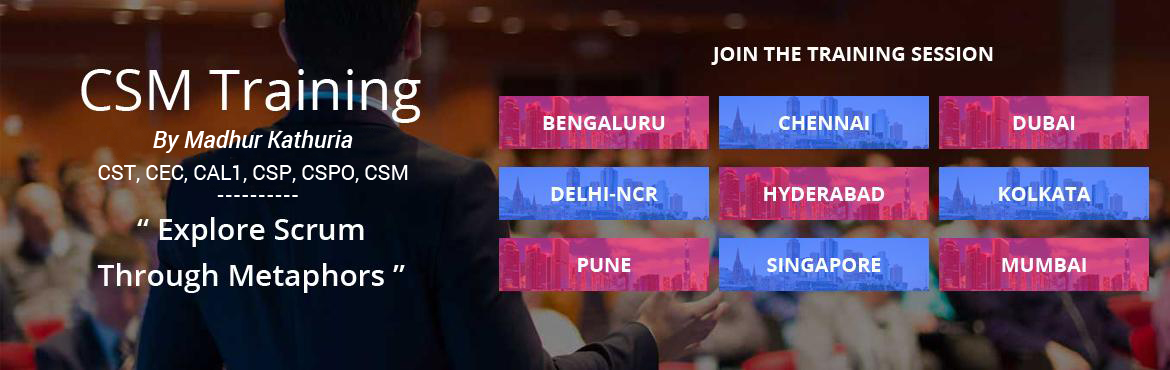 Book Online Tickets for Certified Scrum Master (CSM) Workshop by, Bengaluru.  Certified Scrum Master (CSM) Workshop; @Bengaluru  Date: Oct 22-23 , 2016  Venue:Aloft Hotel  Practical Scrum in a Fun Way  Scrum might look simple, but doing it properly is hard. In fact, most organiz