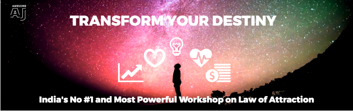 Book Online Tickets for TRANSFORM YOUR DESTINY - Most Powerful L, Bengaluru. TRANSFORM YOUR DESTINY-India\'s No #1 and Most Powerful Workshop on Law of Attraction, Sub-conscious Mind Programming and Success Principles. In this workshop, we are going to unlock the secrets of:  How to live your dream How to be