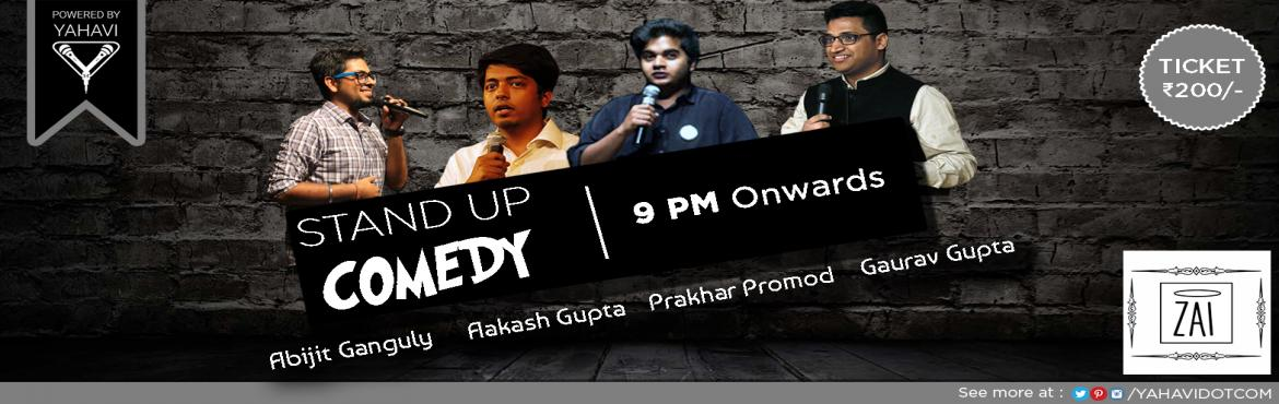 Book Online Tickets for Stand Up Comedy at ZAI, Gk2, NewDelhi. If you\'re not a comedian. it\'s your chance to see what you can\'t do. Zai offers a chance for you to witness seasoned comedians under one roof for a night full of gut-wrenching humour. Wear your best smile and come to Zai GK2 on 23rd June @ 9 P.M.L