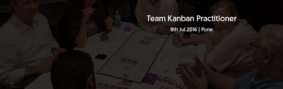 Team Kanban Practitioner, Pune - July 2016