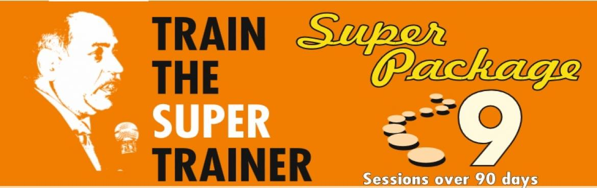 Book Online Tickets for Train The Super Trainer by Brig Sushil B, Mumbai.