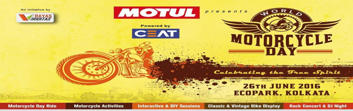 Book Online Tickets for Kolkatas biggest Motorcycle Festival on , Kolkata. Inviting you to participate and join Kolkata\'s biggest Motorcycle Festival on the 26th of June at Eco Park.Let us all unite together for the *World Motorcycle Day* Kolkata Ride starting from BPCL COCO, Gopalpur (NH2 Azad Hind) at 12 noon and celebra