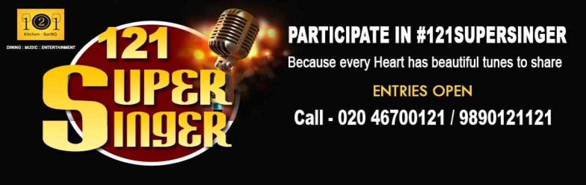 Book Online Tickets for 121SuperSinger | Singing competition in , Pune. Sing your hearts out and unleash your vocal talent to all Puneites with #121SuperSinger- Singing competition in Pune, Wakad at 121 Kitchen : BarBQ. Simply contact, enrol and perform with one of the best platforms in city for great singing opportuniti