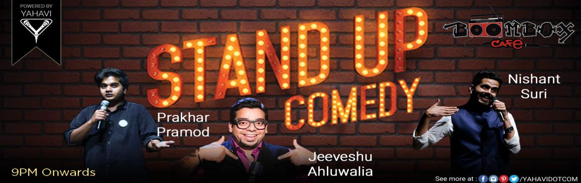 Book Online Tickets for Stand Up Comedy at Boombox, Sec29 Gurgao, Gurugram. If you\'re only going to see one standup show while in Gurgoan, it has to be Standup Comedy Show at Boombox. LineUp:#JeeveshuAhluwalia: The Salman Khan of Comedy#NishantSuri and #PrakharPramod : The Host of the Evening Come together to set the night