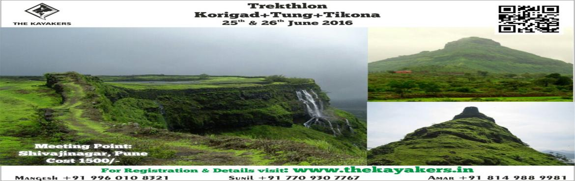 Book Online Tickets for Trekathon: Korigad + Tung + Tikona, Lonavala. Overview:   Date: 25th and 26th June, 2016 Cost: 1500/- per head Difficulty Level: Easy Endurance Level: Medium   Korigad: Korigad (also called Koraigad, Koarigad or Kumwarigad) is a hill fort located about 20 km (12 mi) sout