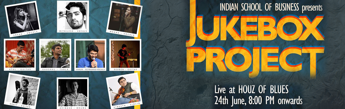 Book Online Tickets for JUKEBOX PROJECT by Indian School of Busi, Hyderabad. Opening Band-PEACE FROG Acoustica followed By The Jukebox Project (An ISB Band)